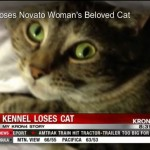 Petmom is distraught after her cat escapes from boarding kennel